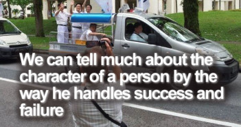 We can tell much about the character of a person by the way he handles success and failure