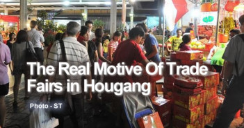 The Real Motive Of Trade Fairs in Hougang