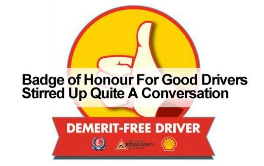 Badge of Honour For Good Drivers Stirred Up Quite A Conversation