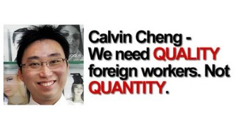 Former NMP Calvin Cheng - We need QUALITY foreign workers. Not QUANTITY.