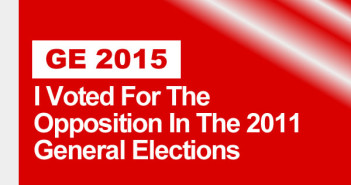 GE 2015 - I Voted For The Opposition In The 2011 General Elections
