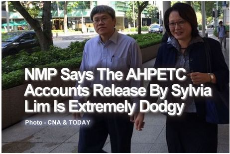 NMP Says The AHPETC Accounts Release By Sylvia Lim Is Extremely Dodgy