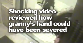 Shocking video reviewed how granny's hand could have been severed